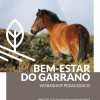 "II workshop do Projeto ""Percursos do Homem e do Garrano"""