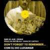 Don't Forget to Remember… com Dj do Luziamar Vitor Coutinho
